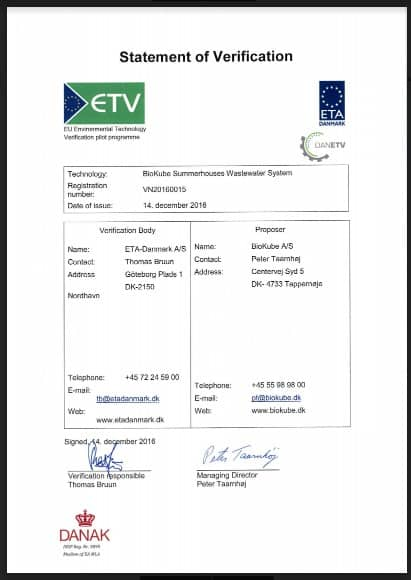 BioKube has ETV Environmental Technology Verification for use in vacation houses. The system will fulfill requirements for treatment even if there is no incoming water for a period of 6 months